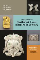Understanding Northwest Coast Indigenous Jewelry Book