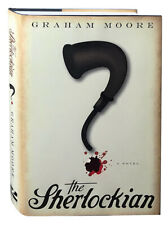 Graham Moore / The Sherlockian First Edition 2010