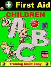 FIRST AID FOR CHILDREN Parent School Nursery Health & Safety Training 2015
