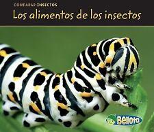 Los alimentos de los insectos (Bug Food) (Bellota) (Spanish Edition)
