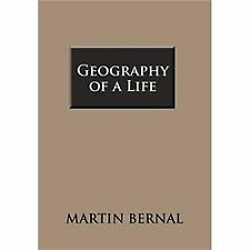 Geography Of A Life: By Martin Bernal