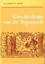 GESCHIEDENIS VAN DE BIJENTEELT - ). O. Goens & J. Maes