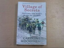 Village of Secrets: Defying the Nazis in Vichy France, , New
