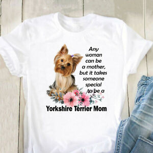 Yorkshire Terrier Any Woman Can Be A Mother T-Shirt