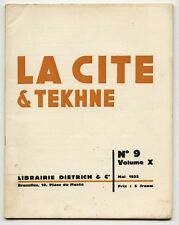 1932 Bruxelles LA CITE & TEKNE Avant-Garde INTERNATIONAL Style ARCHITECTURE Jour
