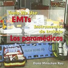 EMTs/Los Paramedicos (Tools We Use/Instrumentos De Trabajo)-ExLibrary