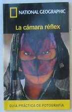 SECRETOS PARA HACER GRANDES FOTOS - GUÍA PRÁCTICA FOTOGRAFÍA NATIONAL GEOGRAPHIC