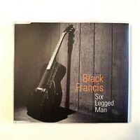 BLACK FRANCIS : SIX LEGGED MAN (PROMO) ♦ CD MAXI ♦