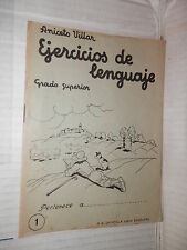 EJERCICIOS DE LENGUAJE Grado superior 1 Aniceto Villar M A Salvatella 1960 libro