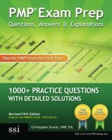 Pmp Exam Prep Questions Answers and Explanations by Christopher Scordo