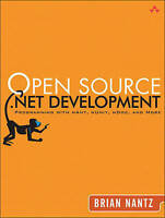 NEW Open Source .NET Development: Programming with NAnt, NUnit, NDoc, and More