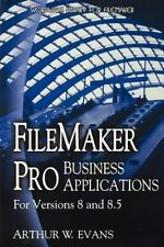 Filemaker Pro Business Applications by Arthur Evans (2008, Paperback)