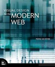 Visual Design for the Modern Web, Penny McIntire, Very Good Book