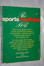 The Sports Medicine Book by Gabe Mirkin and Marshall Hoffman (1978, Paperback)