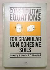 Constitutive Equations for Granular Non-Cohesive Soils - Saada Bianchini 1988 HC