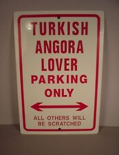 "Turkish Angora Cats Metal Sign Parking for Cat Lover 18"" x 12"""