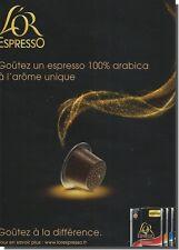 Publicité Advertising 2010 - L' OR ESPRESSO (Advertising paper)
