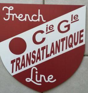 Reproduction Blason FRENCH LINE Compagnie Générale Transatlantique