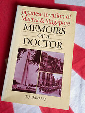 MEMOIRS OF A DOCTOR Japanese Invasion of Malaya Singapore Author Signed Book