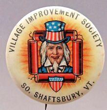 1890's UNCLE SAM So. Shaftsbury Vermont Patriotic July 4 pinback button