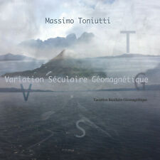 Massimo Toniutti - Variation Seculaire Geomagneti CD NEU