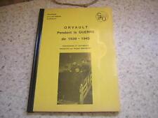 1989.Orvault pendant la guerre 39-45 / Breheret.Nantes