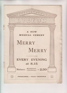 """VINTAGE ORIGINAL THEATRE PROGRAMME - Lyceum """"Merry Merry"""" musical comedy"""