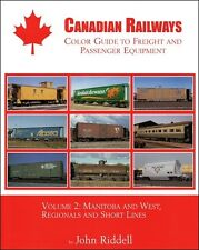 Canadian Railways Color Guide to Freight/Passenger Equipment, Vol. 2: Manitoba
