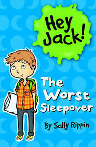 Hey Jack! The Worst Sleepover by Sally Rippin (Paperback, 2012)