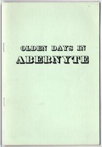 OLDEN DAYS IN ABERNYTE 1967 ed vgc  Eastern Scotland
