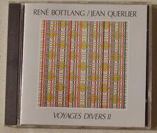 René BOTTLANG Jean QUERLIER : Voyages divers II