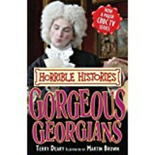 Gorgeous Georgians (Horrible Histories TV Tie-in), Very Good, Terry Deary Book