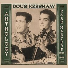 Doug Kershaw - Anthology - Rare Masters 1958-1969 [New CD]