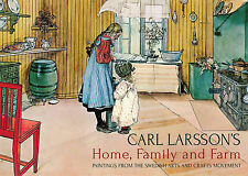 Carl Larsson's Home, Family and Farm: Paintings from the Swedish Arts and Crafts