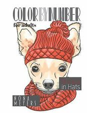 Color By Number For Adults: Dogs in Hats by Nona Meyers (Paperback) BRAND NEW