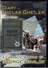 The DIARY of NICLAS GHEILER a CINEMATIC MASH-UP by GEORGE AGUILAR on DVD WW1 WW2