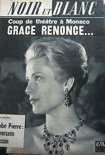 MONACO GRACE KELLY en COUVERTURE de NOIR et BLANC DE 1962 PRICESSE PAOLA
