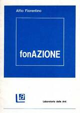FIORENTINO Alfio, FonAZIONE (1976). Fotografie dell'Autore. 1979