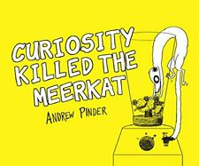 Curiosity Killed the Meerkat by Pinder, Andrew 0753541033 The Fast Free Shipping