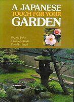 A Japanese Touch for Your Garden by Kiyoshi Seike, etc., Masanobu Kudo...