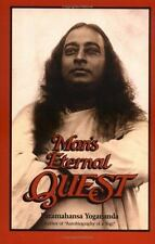 Man's Eternal Quest: Collected Talks and Essays on Realizing God in Daily Life