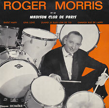 ROGER MORRIS ET LE MADISON CLUB DE PARIS SWEET MARY FRENCH ORIG EP