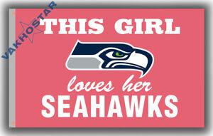 Seattle Seahawks Flag This Girl Loves Her Seahawks 90x150cm 3x5ft best banner
