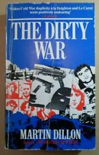 THE DIRTY WAR - martin dillon - (true crime book) (comb p&p)