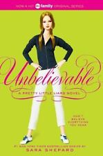 Pretty Little Liars #4: Unbelievable, Sara Shepard,0060887419, Book, Good