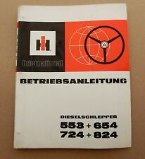 IHC International 5253 654 724 824  Schlepper  Betriebsanleitung Original 1972
