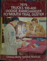 1979 Dodge Truck Shop Service Manual 100 thru 400 Pickup 4X4 Ramcharger Original