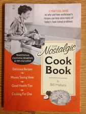 The Nostalgic Cook Book by Bill Habets