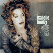 ISABELLE BOULAY : MIEUX QU'ICI-BAS / CD (SIDERAL/V2 MUSIC 2000)