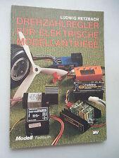 Drehzahlregler für elektrische Modellantriebe Modell Fachbuch 1982